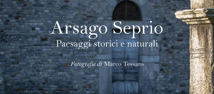 Arsago Seprio - Paesaggi storici e naturali